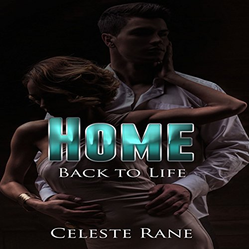 Home: Back To Life audiobook cover art
