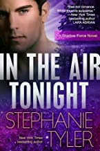 In The Air Tonight: A Shadow Force Novel (Shadow Force Novels Book 3)