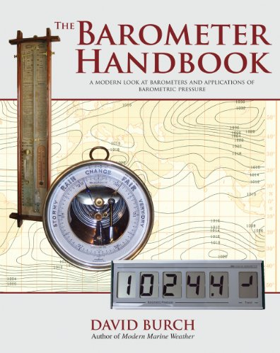 The Barometer Handbook: A Modern Look at Barometers and Applications of Barometric Pressure