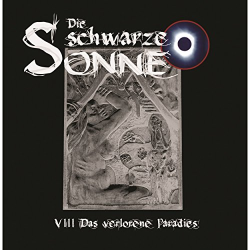 Das verlorene Paradies     Die schwarze Sonne 8              By:                                                                                                                                 Günter Merlau                               Narrated by:                                                                                                                                 Christian Stark,                                                                                        Harald Halgardt,                                                                                        Achim Schülke,                   and others                 Length: 1 hr and 5 mins     Not rated yet     Overall 0.0