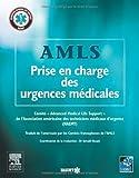 AMLS, Prise en charge des urgences médicales de NAEMT (association américaine des techniciens médicaux d'urgence) (2013) Broché
