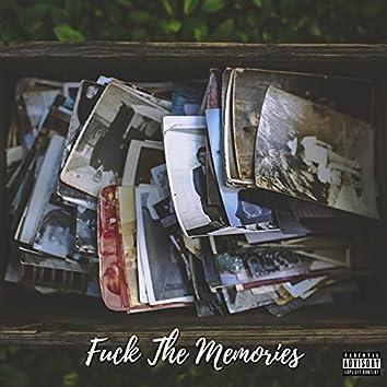 Fuck The Memories