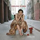 Careless Love von Madeleine Peyroux