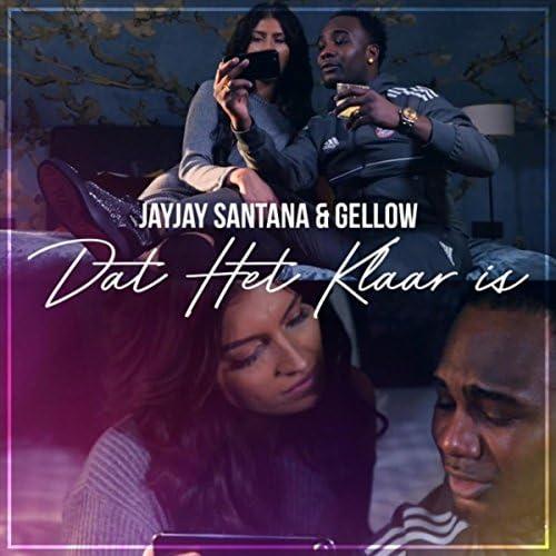 Jayjay Santana & Gellow