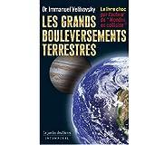 Les grands bouleversements terrestres