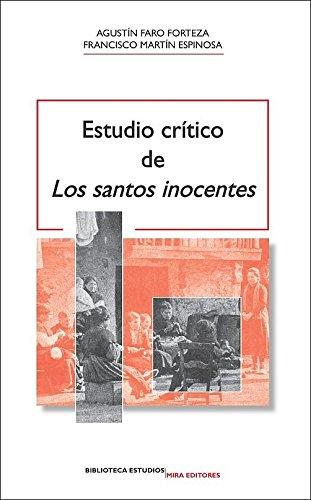 Estudio crítico de 'Los santos inocentes' (Biblioteca Estudios)