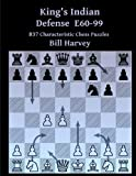 King's Indian Defense E60-99: 837 Characteristic Chess Puzzles-Harvey, Bill
