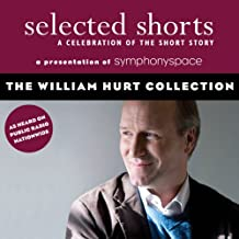 Selected Shorts: The William Hurt Collection