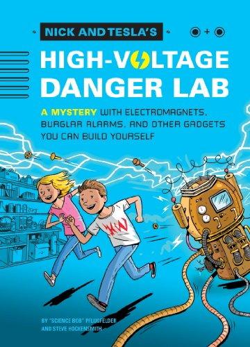 Nick And Tesla's High-Voltage Danger Lab by Bob Pflugfelder & Steve Hockensmith ebook deal