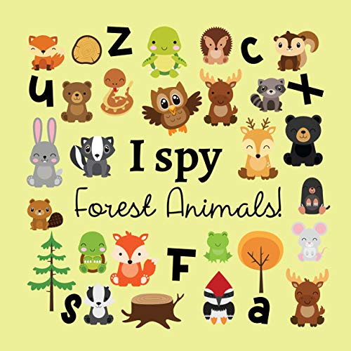 I Spy Forest Animals!: A Fun Guessing Activity Game Book For Kids 2-5 Year Old's (English Edition)