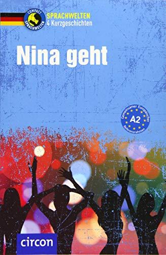 Nina geht: Deutsch als Fremdsprache (DaF) A2 (Compact Lernkrimi - Kurzkrimis)