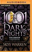 The Bishop: A Tanglewood Novella (1001 Dark Nights)