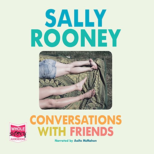 Conversations with Friends                   By:                                                                                                                                 Sally Rooney                               Narrated by:                                                                                                                                 Aoife McMahon                      Length: 8 hrs and 33 mins     55 ratings     Overall 4.2