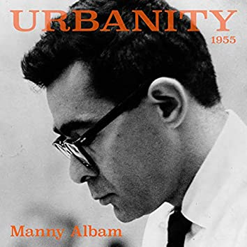 Urbanity 1955 - Manny Albam
