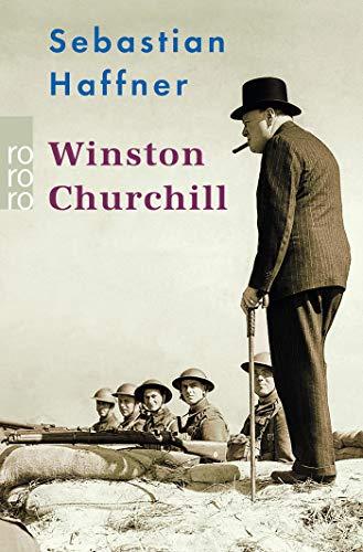 Winston Churchill: Mit Selbstzeugnissen und Bilddokumenten