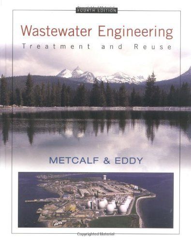 Wastewater Engineering: Treatment and Reuse, 4th ed.