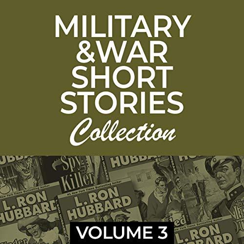 Couverture de Military & War Short Stories Collection Volume 3