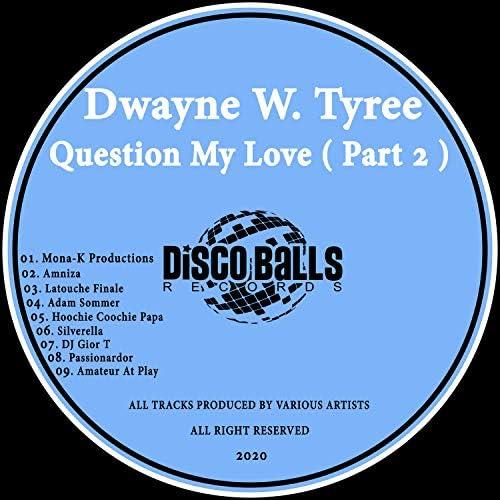Dwayne W. Tyree