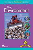 Macmillan Factual Readers: The Environment (Macmillan Factual Readers Leve)