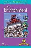 Macmillan Factual Readers: The Environment (Macmillan Factual Readers Leve)