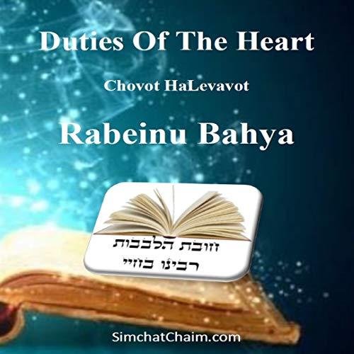 Duties Of The Heart: Chovot HaLevavot - Rabeinu Bahya (English Edition)