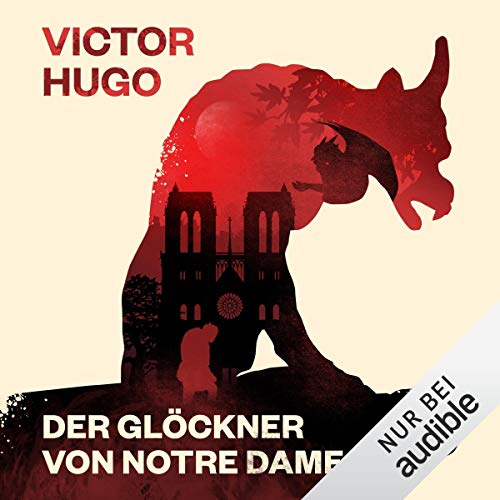 Der Glöckner von Notre Dame                   By:                                                                                                                                 Victor Hugo                               Narrated by:                                                                                                                                 Oliver Rohrbeck                      Length: 21 hrs and 5 mins     1 rating     Overall 2.0