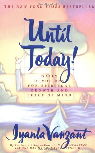 [Iyanla Vanzant] Until Today! :- Daily Devotions for Spiritual Growth and Peace of Mind - SoftCover