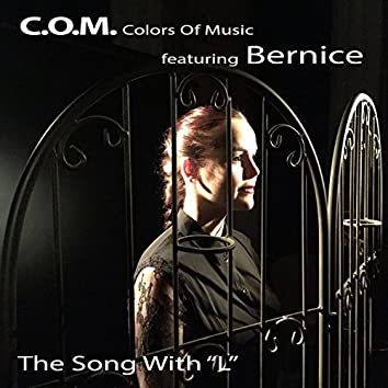 The Song with 'L' (feat. Bernice)