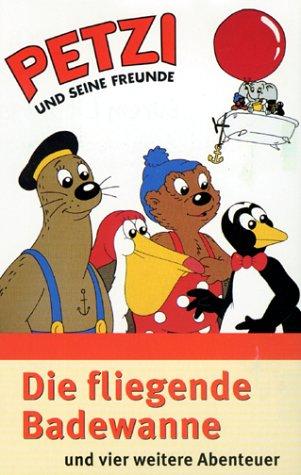 Petzi und seine Freunde 01: Die fliegende Badewanne [VHS]