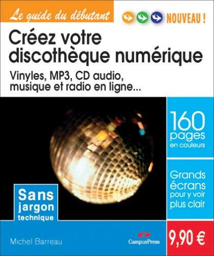 Créez votre discothèque numérique