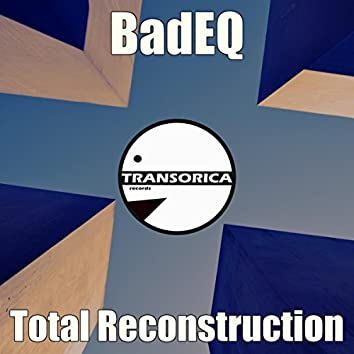 Total Reconstruction