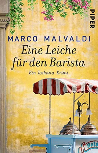 Eine Leiche für den Barista: Ein Toskana-Krimi (Barbesitzer-Massimo-Reihe, Band 6)