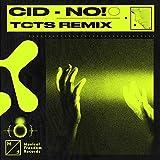 No! (TCTS Remix)