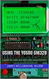 Using the Yosoo GM328: a guide for radio and electronics experimenters