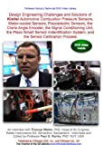 Design Engineering Challenges and Solutions of Kistler Automotive Combustion Pressure Sensors, Water-cooled Sensors, Piezoelectric Sensors, the Crank Angle Encoder, the Signal Conditioning Unit, the Piezo Smart Sensor Indentification System, and the Sensor Calibrarion Process