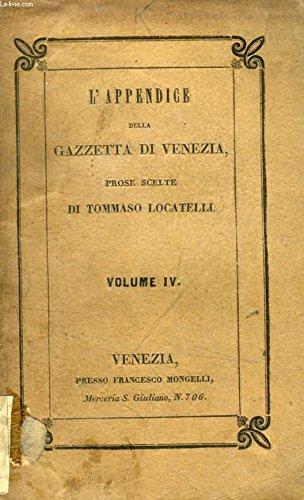 L'APPENDICE DELLA GAZZETTA DI VENEZIA, PROSE SCELTE, VOLUME IV