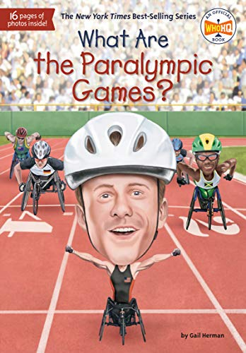 What Are the Paralympic Games? (What Was?)