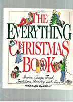 The Everything Christmas Book 1558504036 Book Cover