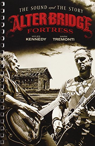 Alter Bridge: Fortress (The Sound and the Story)