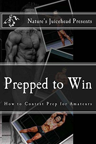 Prepped to Win: How to Contest Prep for Amateurs (English Edition)