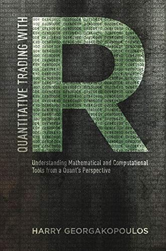 Quantitative Trading with R: Understanding Mathematical and Computational Tools from a Quant's Perspective