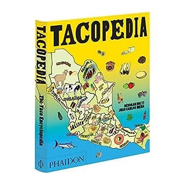 Tacopedia by Holtz, Deborah, Mena, Juan Carlos, Redzepi, René (September 28, 2015) Hardcover