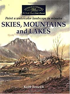 Skies, Mountains and Lakes: Paint a Watercolour Landscape in Minutes