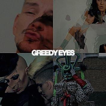 Greedy Eyes (Separately Together)