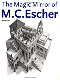 Magic Mirror of M.C. Escher (Taschen Series)