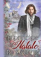 Un principe a Natale (The Christmas Angel) (Italian Edition)