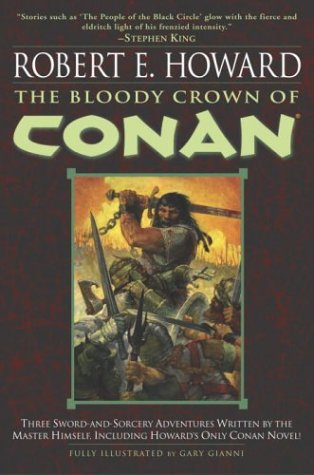 The Bloody Crown of Conan (Conan the Barbarian Book 2)