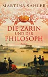 Die Zarin und der Philosoph: Roman (Sankt-Petersburg-Roman 2)