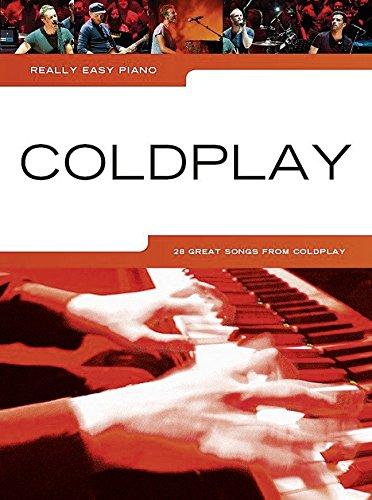 Really Easy Piano: Coldplay 2014 Update Easy Pf Book: Noten, Songbook für Klavier
