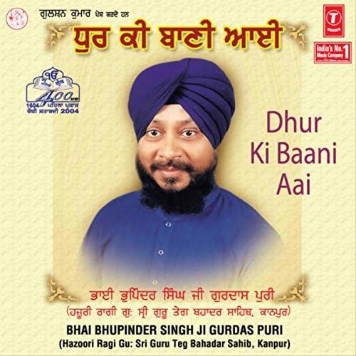 Bhai Bhupinder Singh Ji-Gurdas Puri